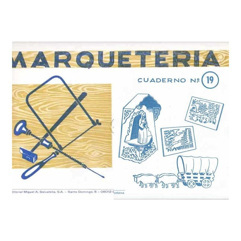 Cuaderno de marqueter a n 19 - Cuadernos de marqueteria ...