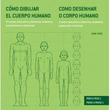 Libro Como dibujar el cuerpo humano. El cuerpo masculino y femenino