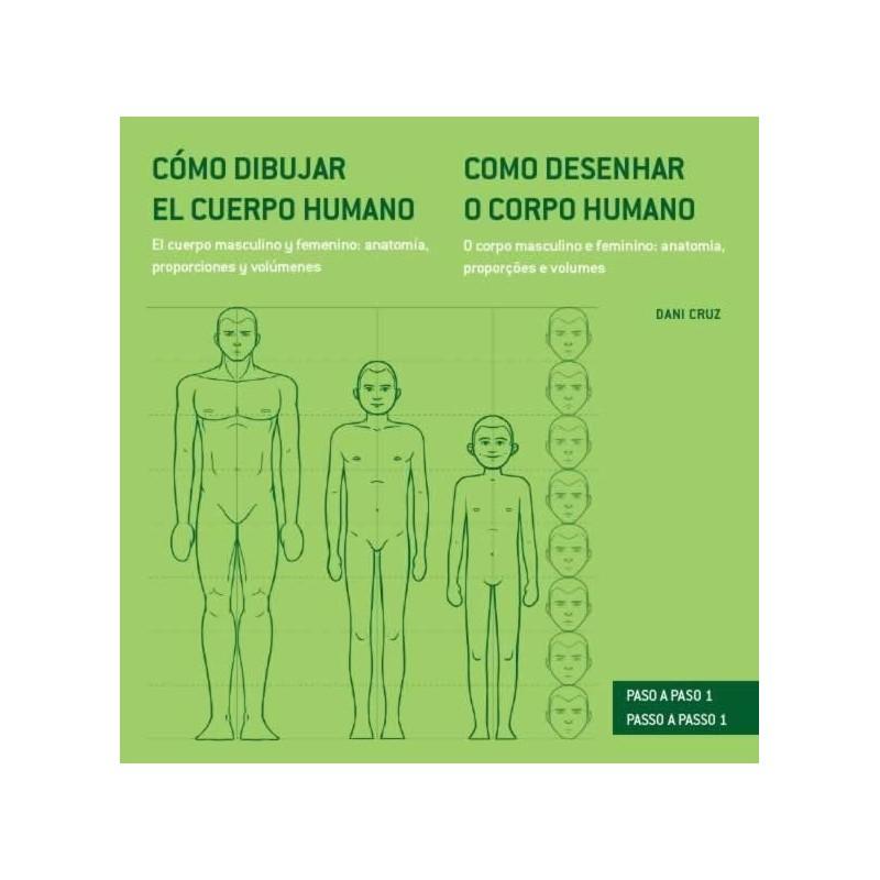 Libro Como dibujar el cuerpo humano. El cuerpo masculino