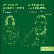 Libro Como dibujar el cuerpo humano:retratos, caricaturas.