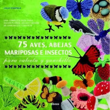Libro Ganchillo 75 aves, mariposas e insectos para calceta y ganchillo